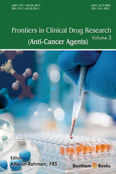 Frontiers in Clinical Drug Research - Anti-Cancer Agents, Volume 3 by Atta-ur-Rahman