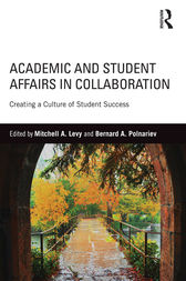 Academic and Student Affairs in Collaboration by Mitchell A. Levy