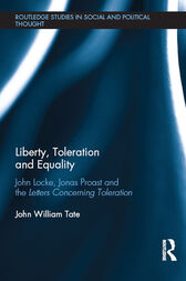 Liberty, Toleration and Equality by John William Tate