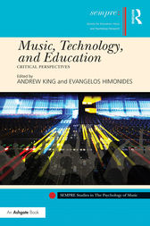 Music, Technology, and Education by Andrew King