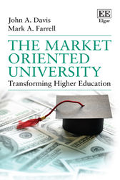 The Market Oriented University: Transforming Higher Education