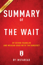 Summary of The Wait by . Instaread