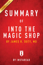 Summary of Into the Magic Shop by . Instaread