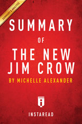 Summary of The New Jim Crow by . Instaread