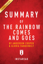 Summary of The Rainbow Comes and Goes by . Instaread
