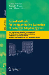 Formal Methods for the Quantitative Evaluation of Collective Adaptive Systems