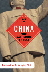 China: The Gathering Threat by Constantine C. Menges