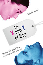 The X and Y of Buy by Elizabeth Pace