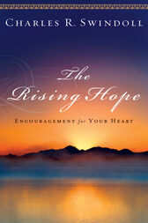 The Rising Hope by Charles R. Swindoll