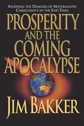 Prosperity and the Coming Apocalyspe by Ken Abraham