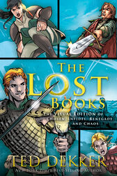 The Lost Books Visual Edition by Ted Dekker