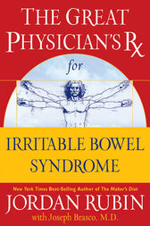 The Great Physician's Rx for Irritable Bowel Syndrome by Jordan Rubin