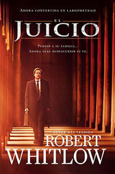 El juicio by Robert Whitlow