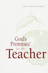 God's Promises for the Teacher: New King James Version