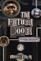 The Future Door by Jason Lethcoe
