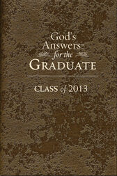 God's Answers for the Graduate: Class of 2013 - Brown by Jack Countryman