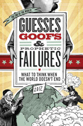 Guesses, Goofs and   Prophetic Failures by Jessica Tinklenberg deVega