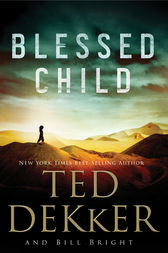 Blessed Child by Ted Dekker