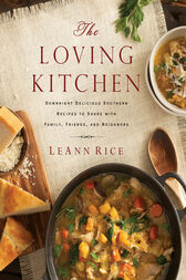 The Loving Kitchen by LeAnn Rice