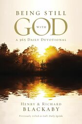 Being Still With God Every Day by Henry Blackaby