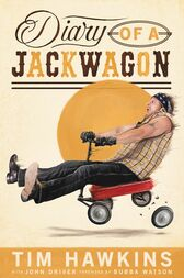 Diary of a Jackwagon by Tim Hawkins
