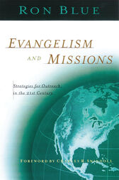 Evangelism and Missions by Ronald Blue