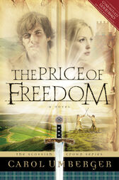 The Price of Freedom by Carol Umberger