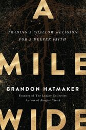 A Mile Wide by Brandon Hatmaker