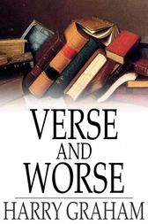 Verse and Worse by Harry Graham