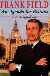 An Agenda for Britain by Frank Field