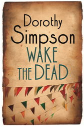 Wake The Dead by Dorothy Simpson