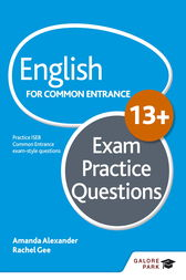 English for Common Entrance at 13+ Exam Practice Questions by Amanda Alexander