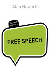 Free Speech: All That Matters