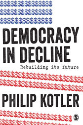 Democracy in Decline by Philip Kotler