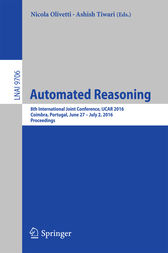 Automated Reasoning: 8th International Joint Conference, IJCAR 2016, Coimbra, Portugal, June 27 – July 2, 2016, Proceedings
