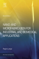 Nano- and Microfabrication for Industrial and Biomedical Applications by Regina Luttge