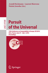 Pursuit of the Universal: 12th Conference on Computability in Europe, CiE 2016, Paris, France, June 27 - July 1, 2016, Proceedings
