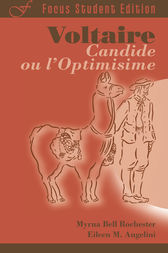 Candide, ou l'Optimisime by Voltaire;  Eileen M. Angelini;  Myrna Bell Rochester