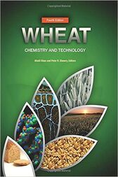 Wheat: Chemistry and Technology
