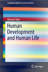 Human Development and Human Life by Michael Slote