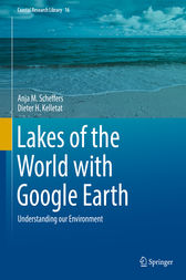 Lakes of the World with Google Earth by Anja M. Scheffers
