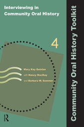 Interviewing in Community Oral History by Mary Kay Quinlan