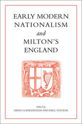 Early Modern Nationalism and Milton's England