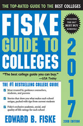 Fiske Guide to Colleges 2017 by Edward B Fiske