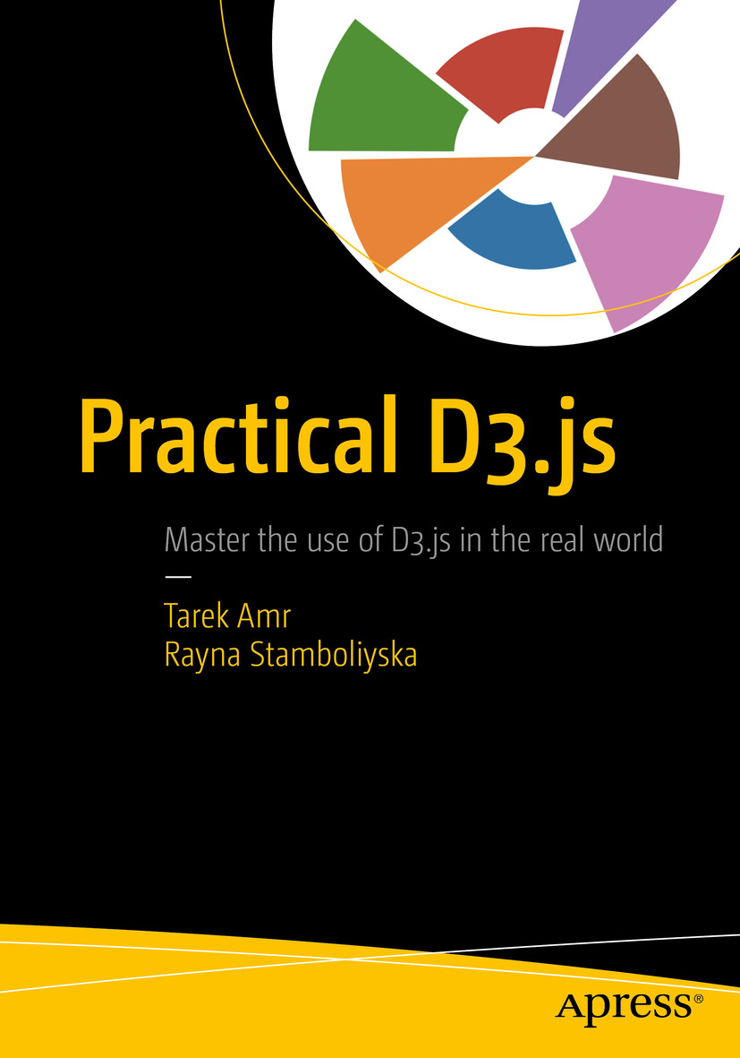 Download Ebook Practical D3.js by Tarek Amr Pdf