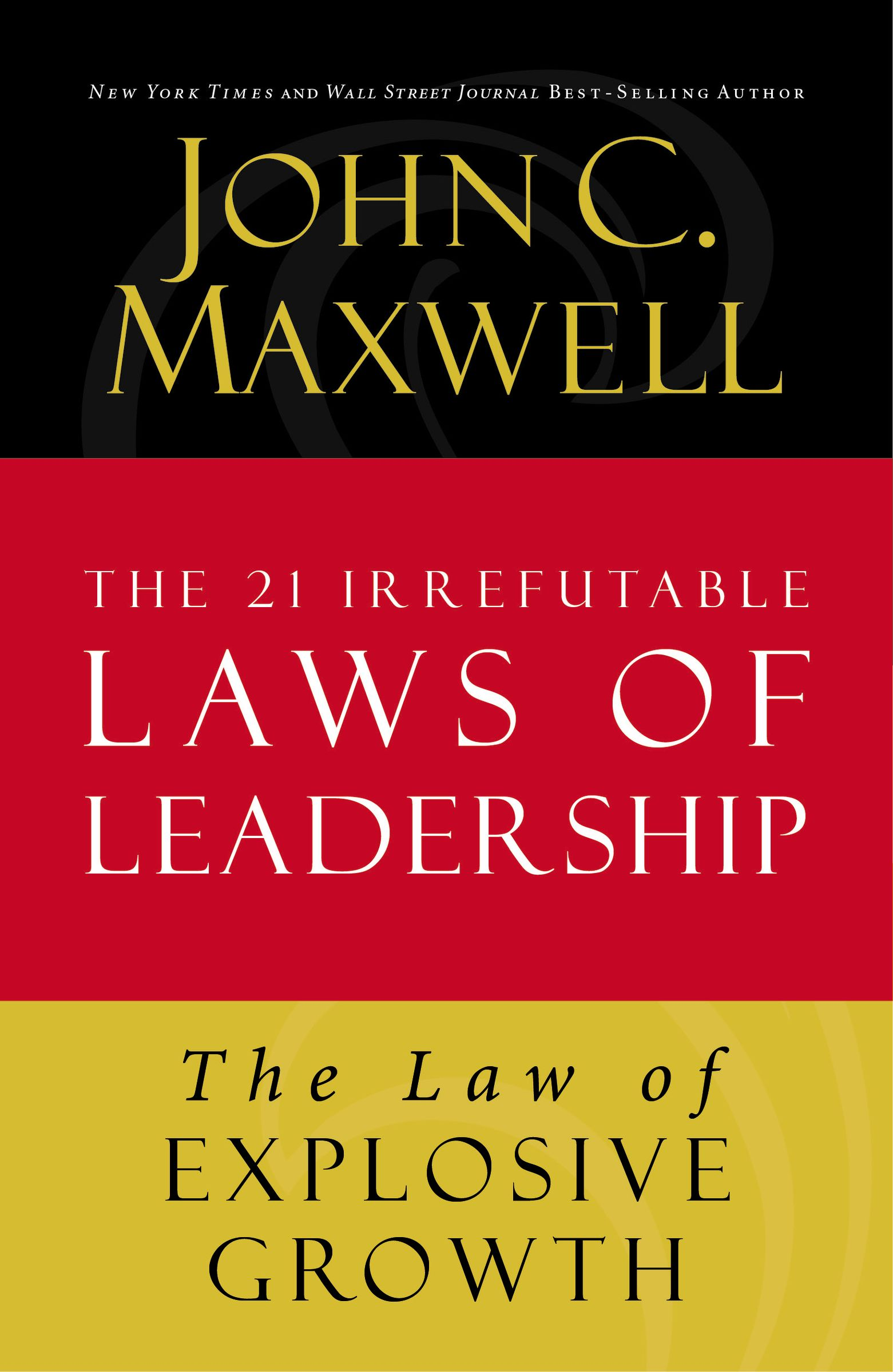Download Ebook The Law of Explosive Growth by John C. Maxwell Pdf