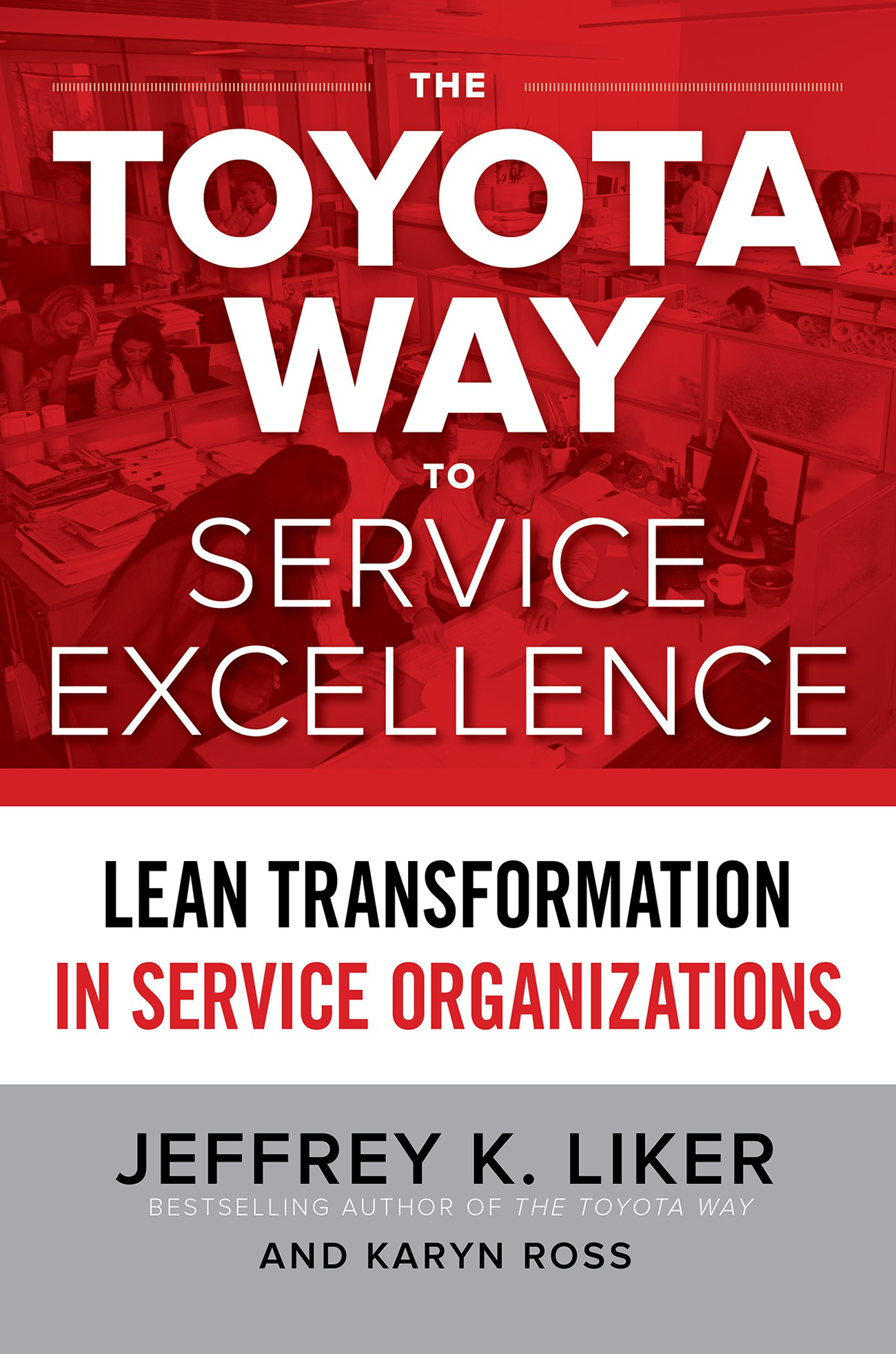 Download Ebook The Toyota Way to Service Excellence: Lean Transformation in Service Organizations by Jeffrey K. Liker Pdf
