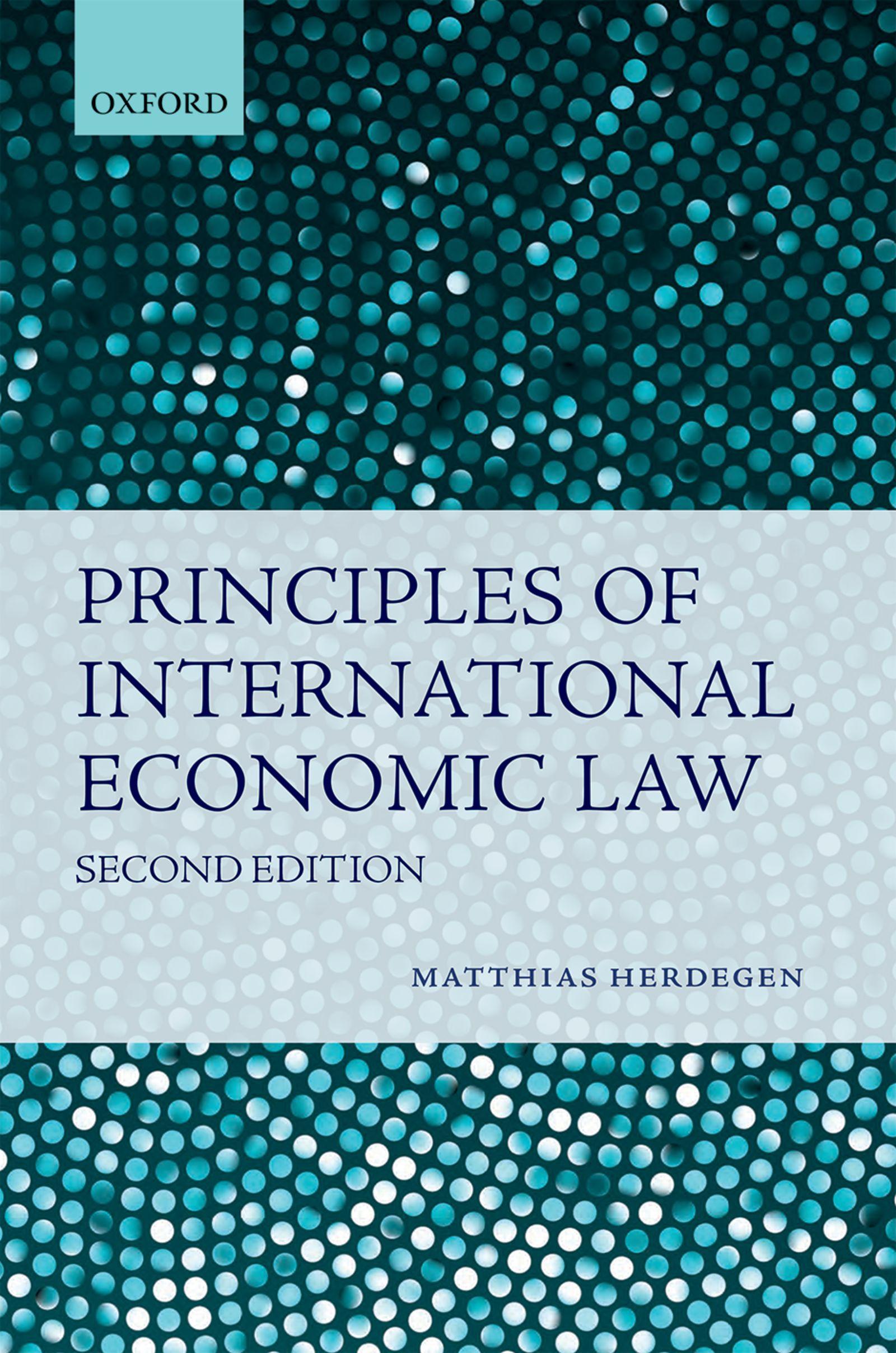 Download Ebook Principles of International Economic Law (2nd ed.) by Matthias Herdegen Pdf