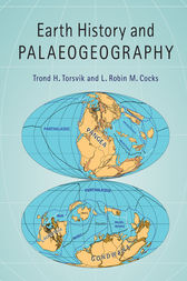 Earth History and Palaeogeography by Trond H. Torsvik