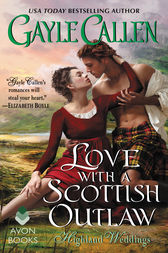 Love with a Scottish Outlaw by Gayle Callen